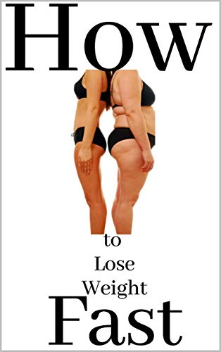How to lose weight fast: belly fat burner guide for women and men enjoy...