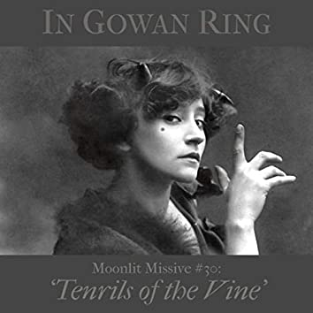 Moonlit Missive #30: 'Tenrils of the Vine'