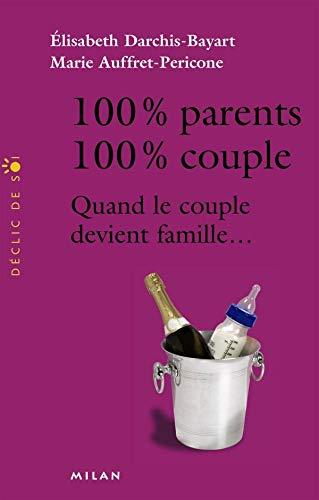100% PARENTS 100% COUPLES
