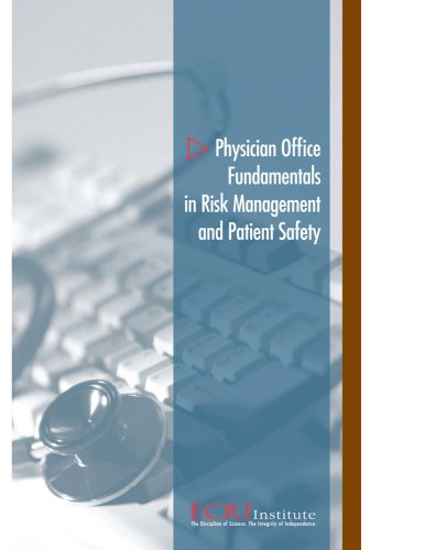 Physician Office Fundamentals in Risk Management and Patient Safety