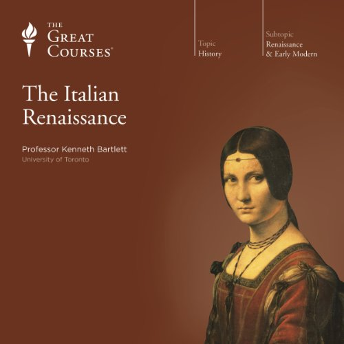 The Italian Renaissance                   By:                                                                                                                                 Kenneth R. Bartlett,                                                                                        The Great Courses                               Narrated by:                                                                                                                                 Kenneth R. Bartlett                      Length: 18 hrs and 17 mins     331 ratings     Overall 4.6