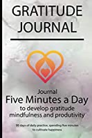 Gratitude journal: Journal Five minutes a day to develop gratitude, mindfulness and productivity By Simple Live 7388
