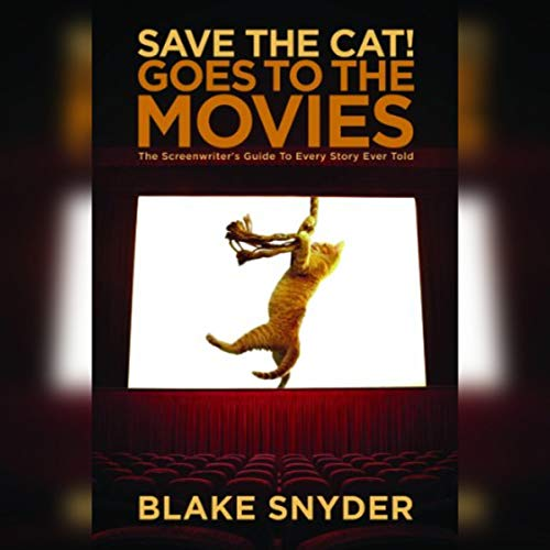 Save the Cat! Goes to the Movies audiobook cover art