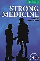 Strong Medicine Level 3 (Cambridge English Readers)
