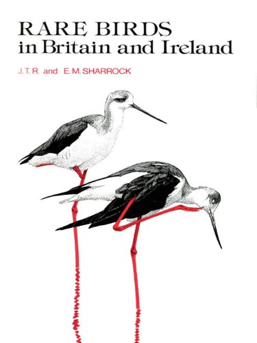 Rare Birds in Britain and Ireland: (1976) (Poyser Monographs) (English Edition)