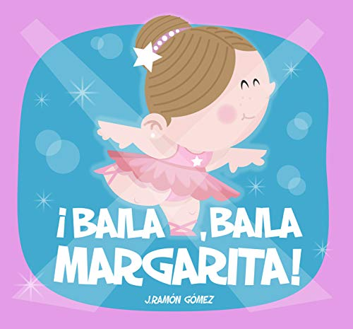 ¡Baila, baila, Margarita!