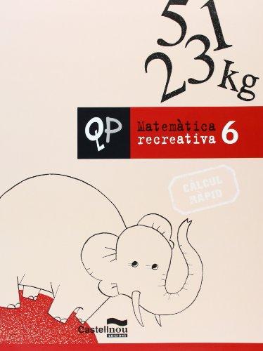 Qp Matematica Recreativa 6 (Cuadernos de Primaria) - 9788498043303
