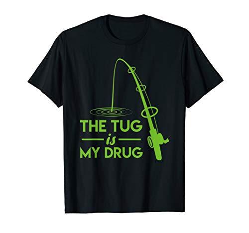 The Tug Is My Drug Funny Bass Catfish Carp Gar Fishing T-Shirt