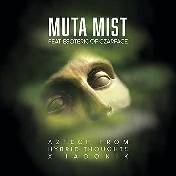 Muta Mist (feat. Esoteric of Czarface)