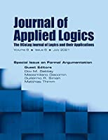 Journal of Applied Logics - The IfCoLog Journal of Logics and their Applications: Volume 8, Issue 6, July 2021. Special Issue on Formal Argumentation: Volume 8, Issue 6, July 2021. : Volume 8, Issue 6, July 2021