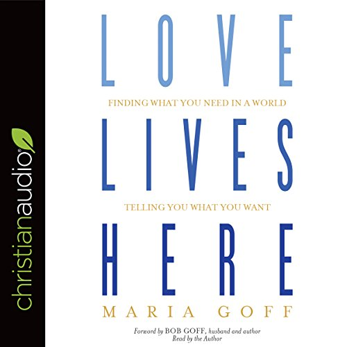 Love Lives Here audiobook cover art