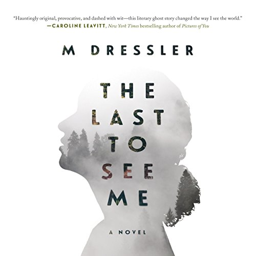 The Last to See Me audiobook cover art