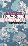 Le Parfum de Katsu - Tome 2 - Le Courage de l'hirondelle
