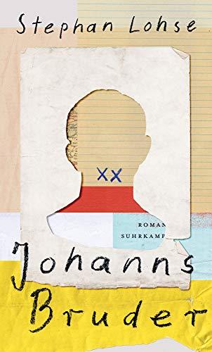 Johanns Bruder: Roman