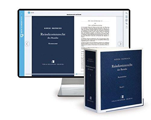 Reisekostenrecht des Bundes – Print + Digital: Kommentar. Loseblattwerk und Onlinedatenbank mit 111. Ergänzungslieferung (Stand Juli 2021)
