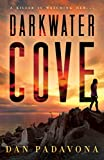 Darkwater Cove: A Gripping Serial Killer Thriller (Darkwater Cove Psychological Thriller Book 1)