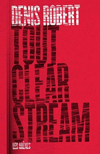 Tout Clearstream (politique actualités)