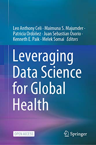 Leveraging Data Science for Global Health
