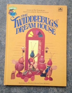 The Twiddlebugs' Dream House - Book  of the Sesame Street Book Club