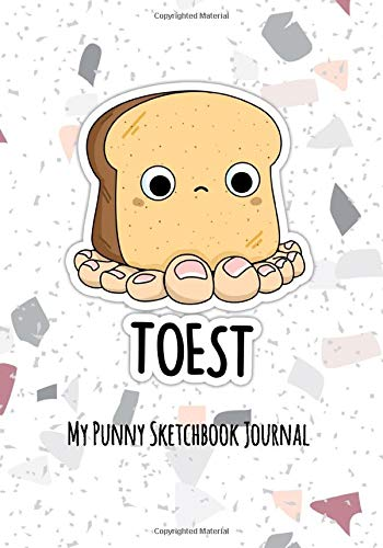 Toest Cute Toast Pun  | Punny Gift Journal Sketchbook: 120 Page alternate blank and lined sketchbook journal for writing, composition, notes, sketching, drawing and doodling