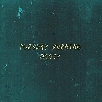 Tuesday Evening