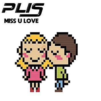 Miss U Love