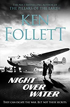 Night Over Water (English Edition) de [Ken Follett]
