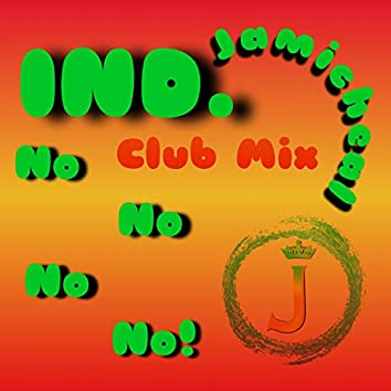 IND. (No,No,No) [feat. ED]