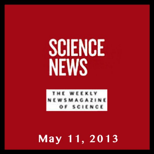 Science News, May 11, 2013 cover art