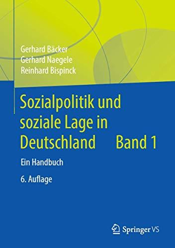 Sozialpolitik und soziale Lage in Deutschland: Ein Handbuch