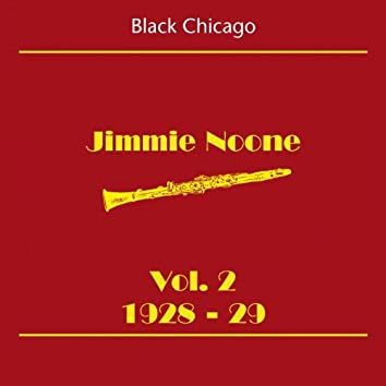 Black Chicago (Jimmie Noone Volume 2 1928-29)