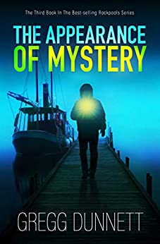 The Appearance of Mystery (Rockpools Book 3) by [Gregg Dunnett]