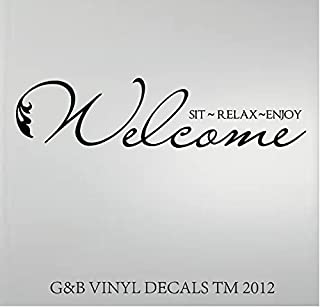 WELCOME SIT RELAX ENJOY VINYL WALL DECAL HOME DECOR