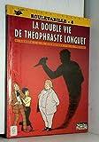 ROULETABILLE N°8 - LA DOUBLE VIE DE THEOPHRASTE LONGUET