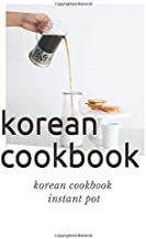 korean cookbook instant pot: This book is Blank Recipe Book Journal to Write In Favorite Recipes