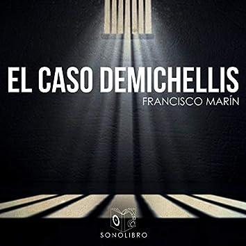 El caso Demichellis - dramatizado