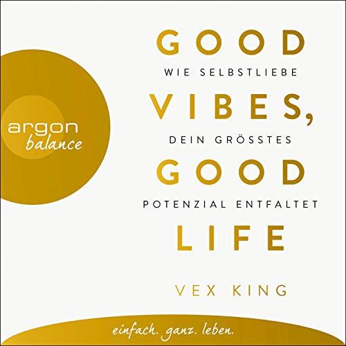 Good Vibes, Good Life Titelbild