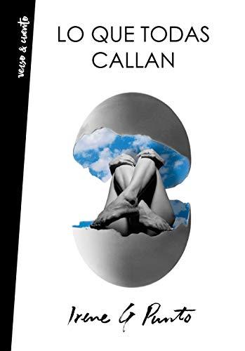 Lo que todas callan (Spanish Edition)