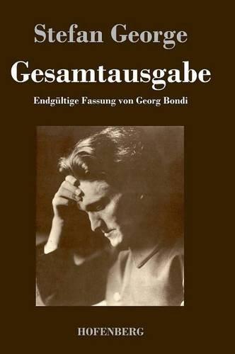 Gesamtausgabe: Endgültige Fassung in 18 Bänden von Georg Bondi in einem Buch