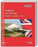 Englisch für Anfänger: Band 1, Units 1-13 (BR Telekolleg)