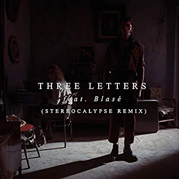 3 Letters (Stereocalypse Remix)