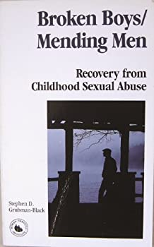 Paperback Broken Boys - Men : Recovery from Childhood Sexual Abuse Book
