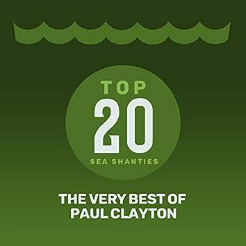 Top 20 Sea Shanties - The Very Best of Paul Clayton