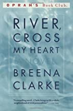 River, Cross My Heart: A Novel (Oprah's Book Club)