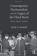 Contemporary Psychoanalysis and the Legacy of the Third Reich (Psychoanalysis in a New Key Book Series)