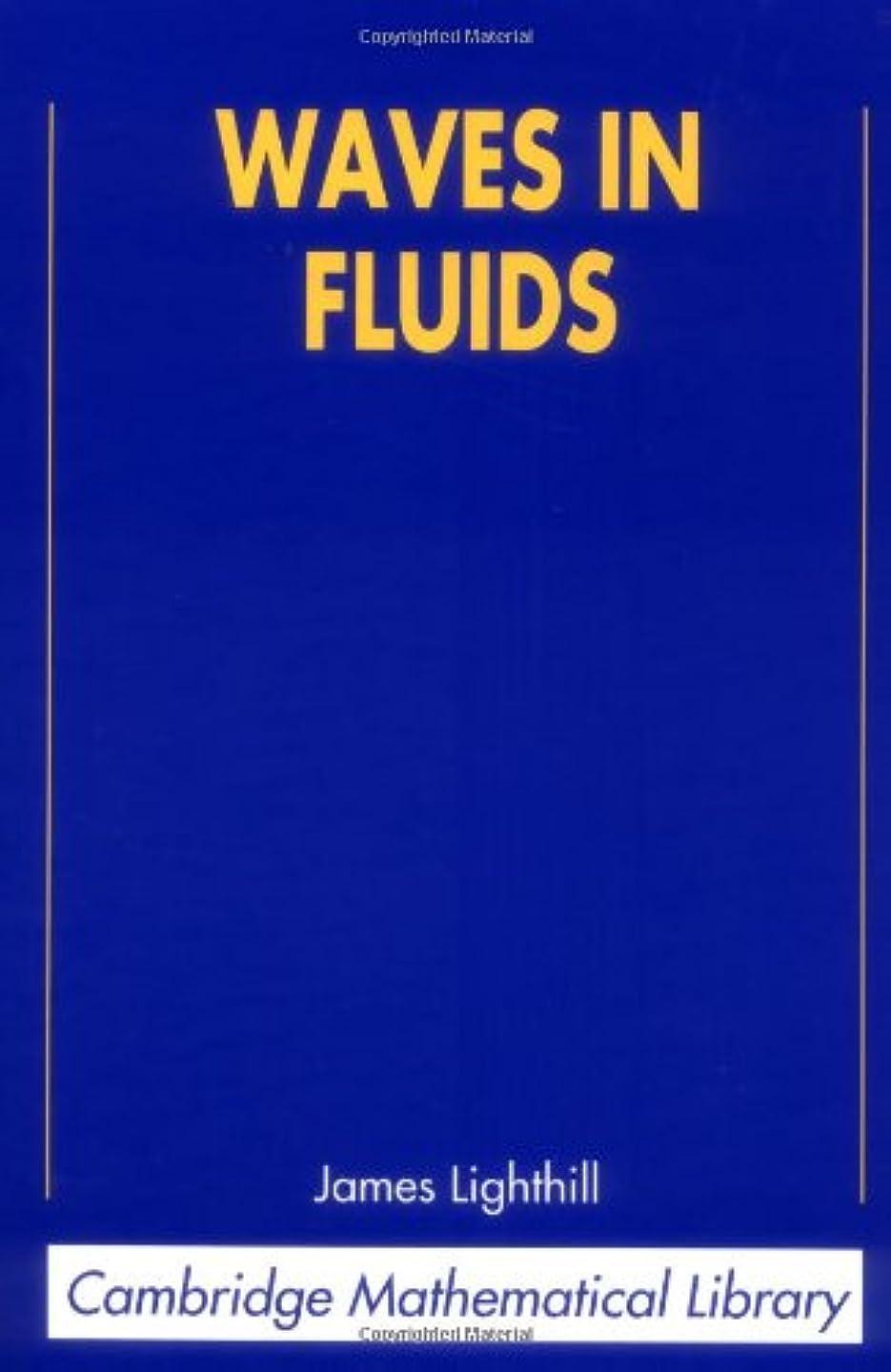 反映するパールぐるぐるWaves in Fluids (Cambridge Mathematical Library)