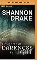 Daughter of Darkness & Light