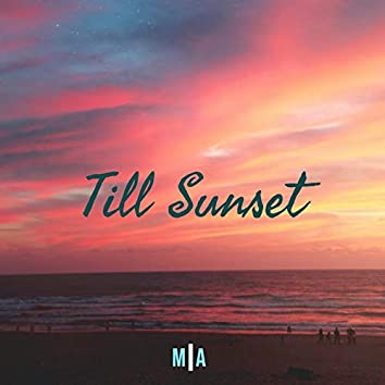 Till Sunset (BeatsX)