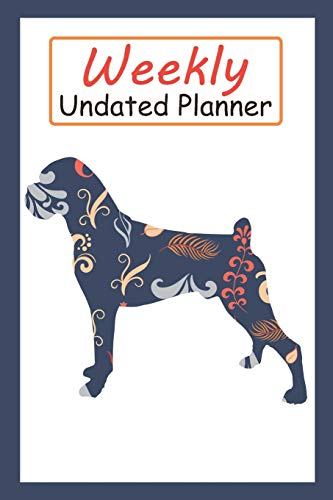 Weekly Undated Planner: 52 Weeks Planner With Blue Flower Boxer Dog Pattern And Gratitude Journal Section (Agenda, Organizer, Notes, Goals & To Do Lists)
