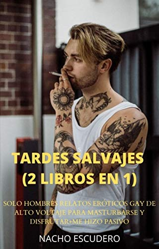 TARDES SALVAJES de Nacho Escudero